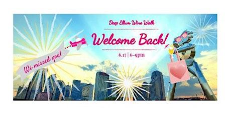 Deep Ellum Wine Walk: Welcome Back! tickets