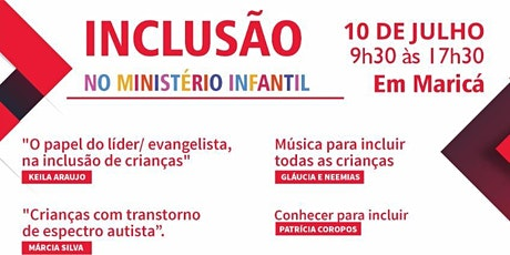 INCLUSÃO no MINISTÉRIO INFANTIL - MARICÁ - RJ ingressos