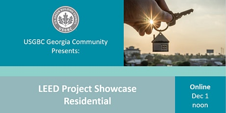 USGBC Georgia Presents: LEED Project Showcase - Residential tickets