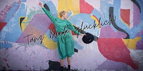 Tanz Dich glücklich! Vol. 5 • Glücksmama Edition Tickets