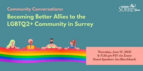 Community Conversations: Becoming Better Allies to the LGBTQ2+ Community tickets