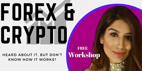 FREE Forex & Cryptocurrency Workshop - London tickets
