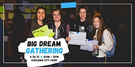 BIG Dream Gathering tickets
