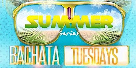 Bachata Tuesdays Summer Series tickets