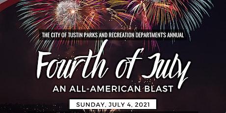 City of Tustin Fourth of July Celebration tickets