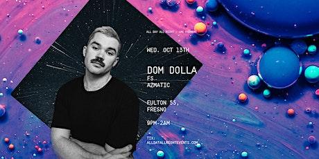Dom Dolla at Fulton 55 tickets