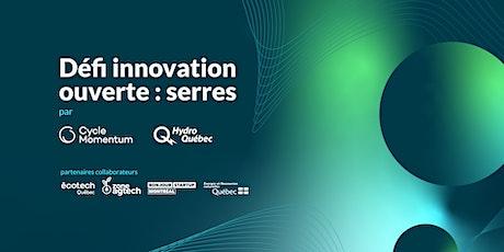 Séance d'information | Défi innovation ouverte : serres billets