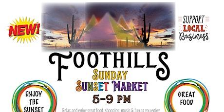 """Foothills Sunday """"SUNSET"""" Market tickets"""