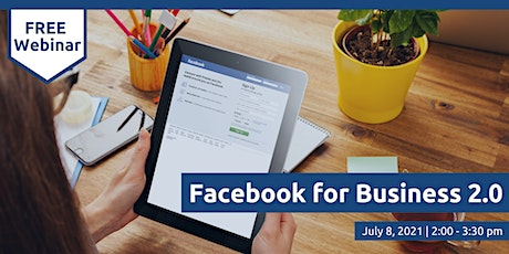Facebook for Business 2.0 tickets