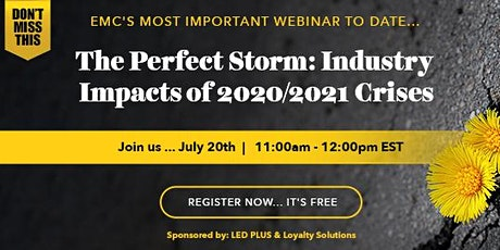 The Perfect Storm:  Industry Impacts of 2020/2021 Crisis biglietti
