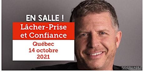 Québec - Lâcher-prise / Confiance 20$ billets