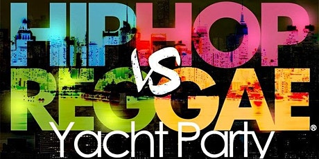 NYC Hip Hop vs Reggae® Saturday Midnight Cruise Skyport Marina Cabana Yacht tickets