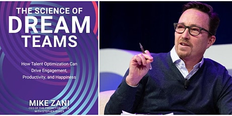 HBE Book Club: Mike Zani with The Science of Dream Teams tickets