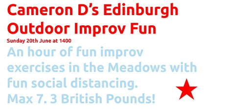 Cameron D's Edinburgh Outdoor Improv Fun tickets