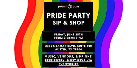 Pride Party  ☆ Sip + Shop at Peach Bum tickets