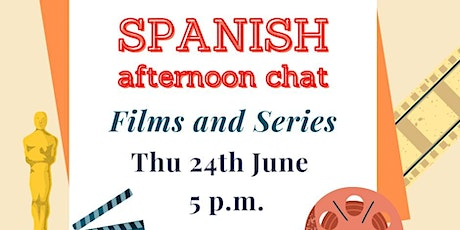 Spanish Afternoon Chat - Films & Series! tickets