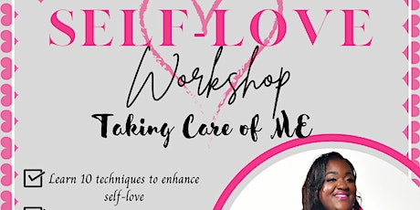 Self Love 101: Taking Care of Me tickets
