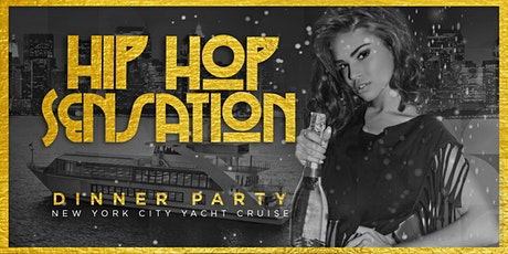 Hip Hop & R&B Sensation Dinner Party Yacht Cruise NYC tickets