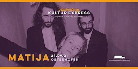Matija • Osterhofen • Zauberberg Kultur Express Tickets
