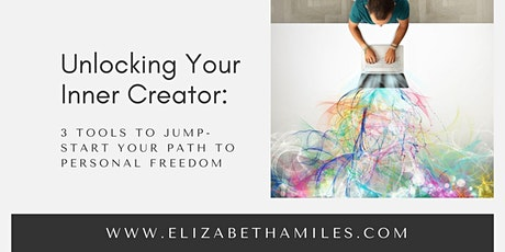 Class: Unlocking Your Inner Creator: Your Path to Personal Freedom tickets