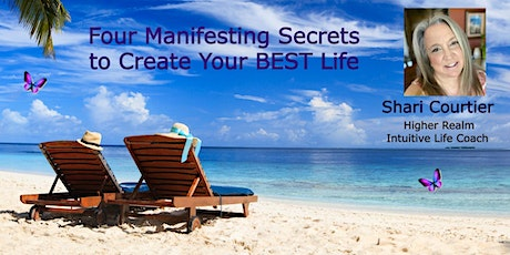 Four Manifesting Secrets to Create Your Best Life! - Los Angeles tickets