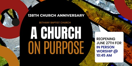 Re-Entry Day & 138th Anniversary In-Person and Virtual  Worship Experience tickets