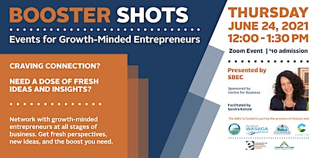Booster Shots - Events for Growth-Minded Entrepreneurs: Session #3 tickets
