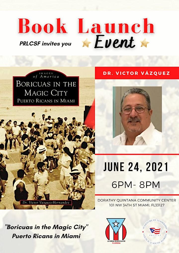 "Book Launch ""Boricuas in the Magic City"" Puerto Ricans in Miami image"