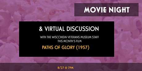 Movie Night Virtual Discussion - Paths of Glory (1957) tickets