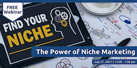 The Power of Niche Marketing tickets