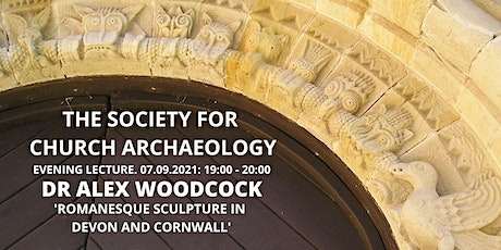 Lecture: Dr Alex Woodcock - Romanesque Sculpture in Devon and Cornwall tickets