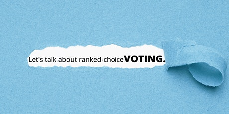 Let's talk about ranked-choice VOTING tickets