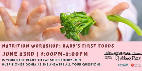 Baby's First Foods: Introducing Solid Foods! tickets