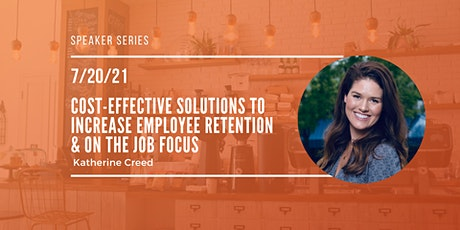 Cost Effective Solutions to Increase Employee Retention on the Job Focus tickets