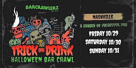 Trick or Drink: Nashville Halloween Bar Crawl (3 Days) tickets