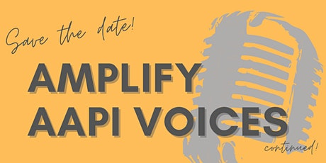 Amplify AAPI Voices Continued tickets