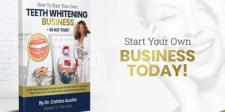 FREE-How To Start Your Own Teeth Whitening Business...Watch Now on Demand! tickets