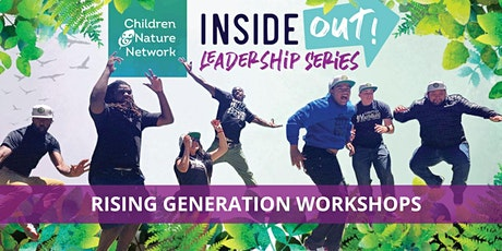 Rising Generation Summer Workshop Series:  Healing in the Outdoors tickets
