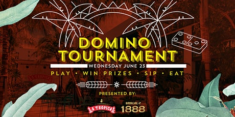 Domino Tournament @ La Tropical with Brugal 1888 Rum tickets