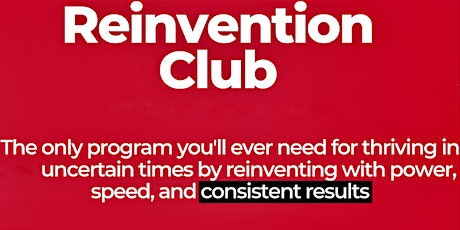 Reinvention Club[Monthly Post-Covid Support Programme]*CHANGE IS POSSIBLE* tickets