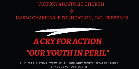 A CRY FOR ACTION: Our Youth in Peril tickets
