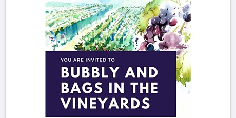 Bubbly And Bags In The Vineyards tickets