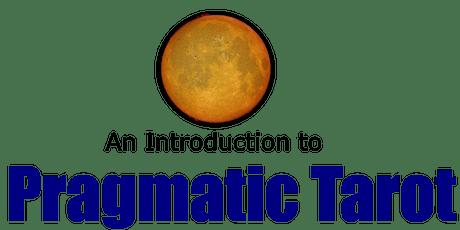 Pragmatic Tarot Introduction - June 2021 tickets