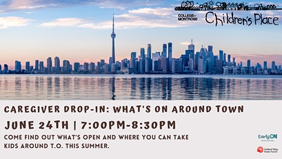 Caregiver Drop-in: What's on Around Town? tickets