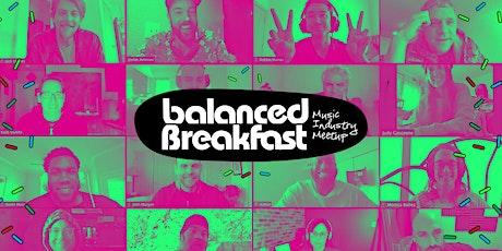 Online Music Industry Meetup via Balanced Breakfast HQ tickets