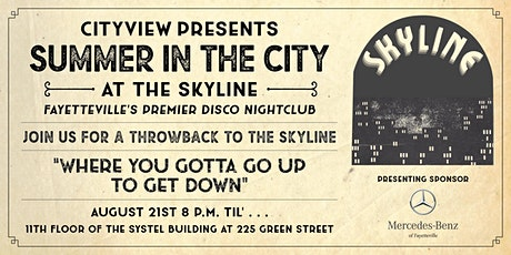 CityView Presents Summer in the City at the Skyline tickets