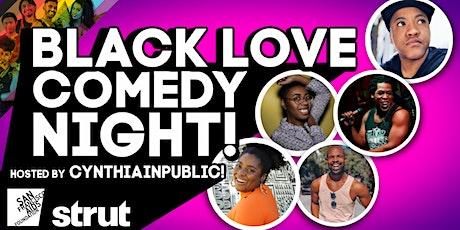 BLACK LOVE COMEDY NIGHT! tickets