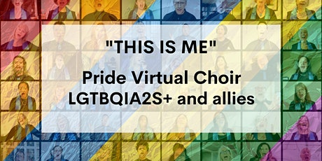 This Is Me: Vancouver Pride Virtual Choir tickets