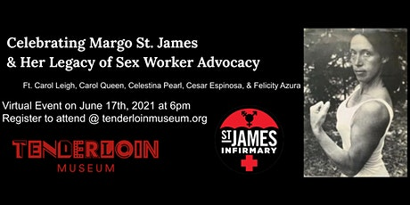 Celebrating Margo St. James & Her Legacy of Sex Worker Advocacy tickets