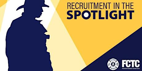 Recruitment in the Spotlight tickets